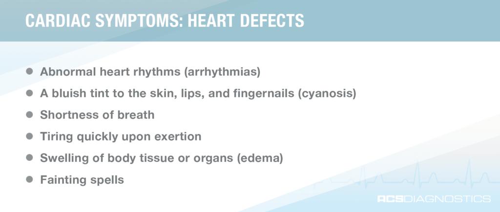 cardiac symptoms: heart defects